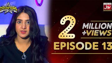 Champions With Waqar Zaka Episode 13 | Champions BOL House